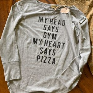 Lightweight sweatshirt. NWT. Small. Pizza vs Gym